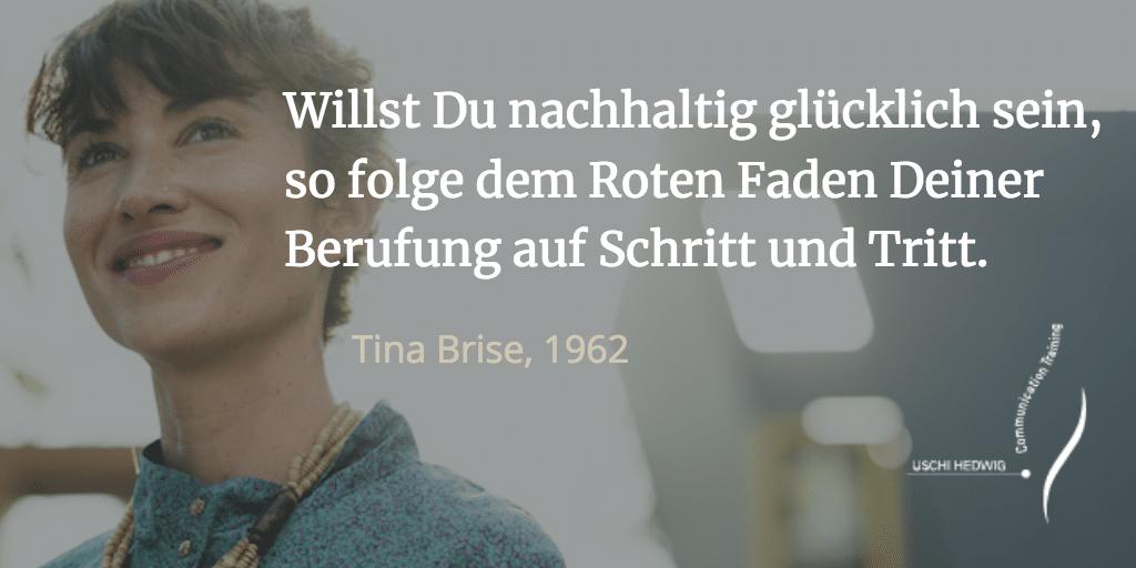 Zitat Tina Brise