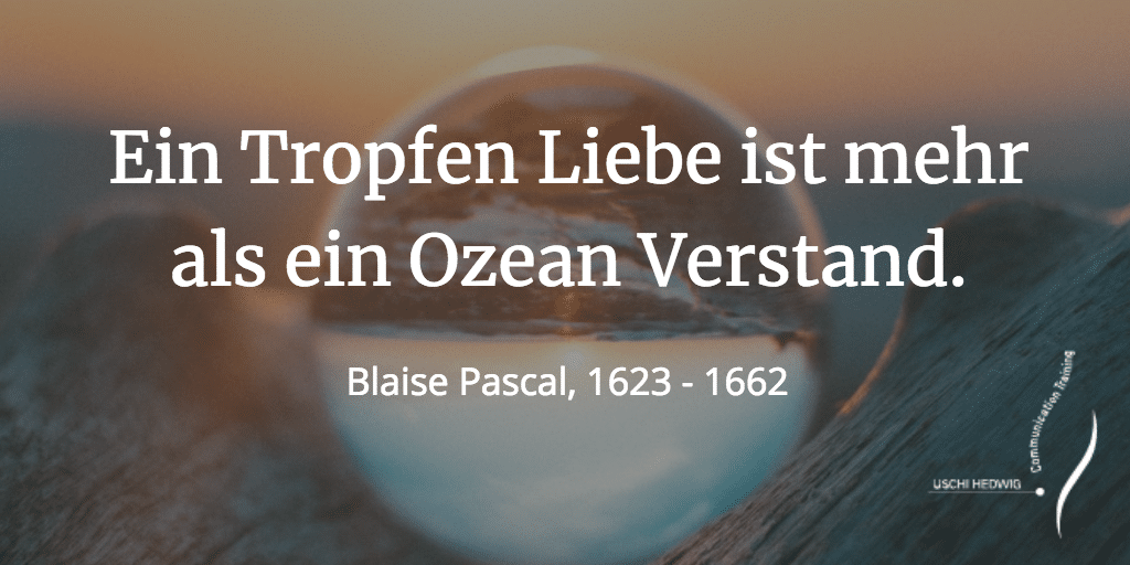 Zitat Liebe Blaise Pascal